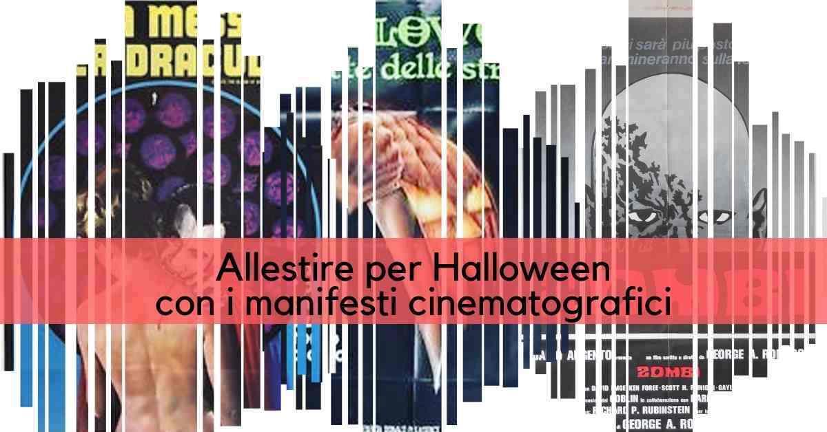 allestire per Halloween con i manifesti cinematografici