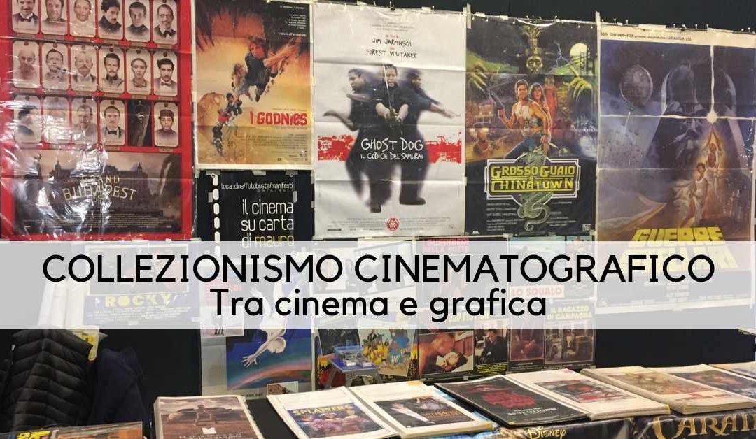 Collezionismo Cinematografico: una passione tra cinema e grafica
