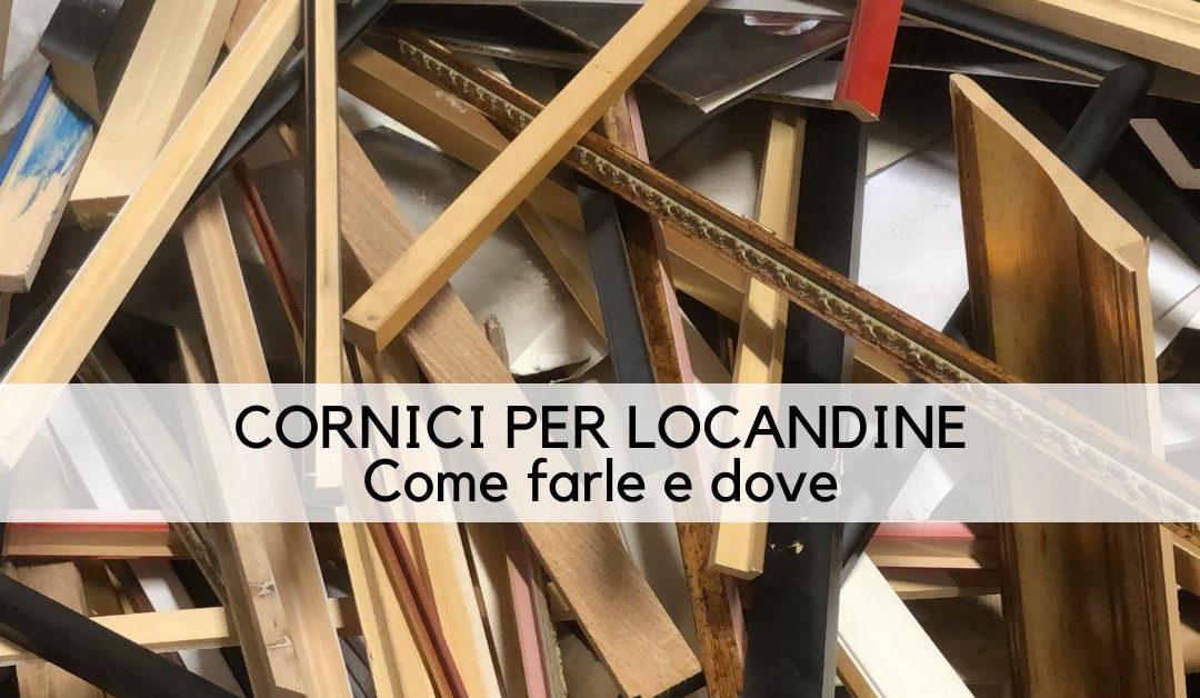 Cornici Locandine: come farle e dove