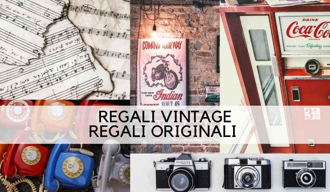 Regali Vintage, Regali Originali